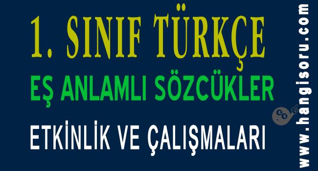 1 Sinif Turkce Es Anlamli Kelimeler Calisma Kagidi Indir