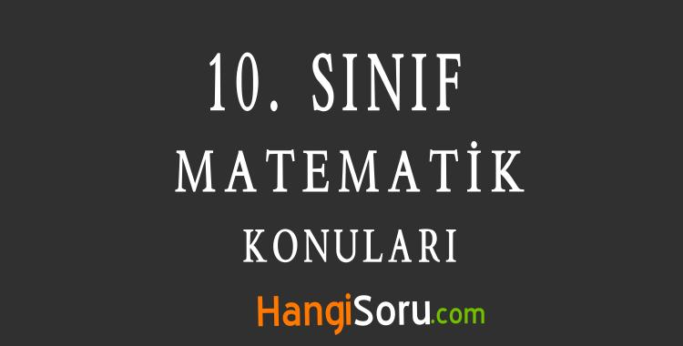 10. Sınıf Matematik Konuları