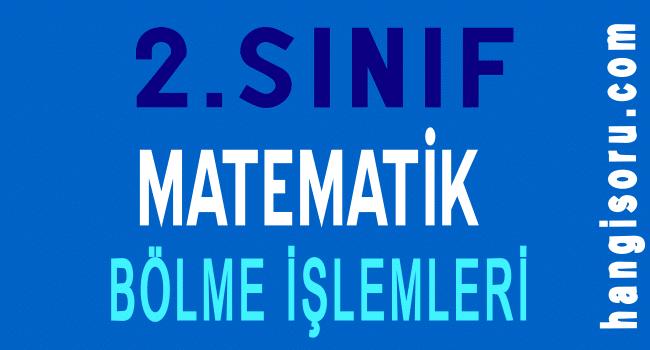 2. Sınıf Matematik Bölme İşlemi Etkinlik ve Problemleri