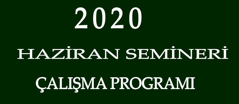 Öğretmenlerin 2020 Haziran Semineri Çalışma Programı