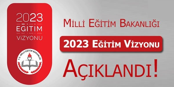 MEB: 2023 Eğitim Vizyonunu Açıkladı