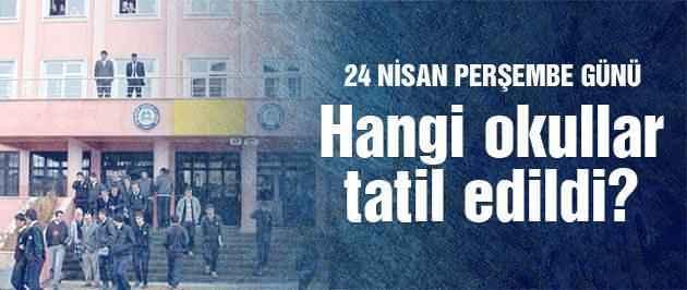 24 Nisan Perşembe Okullar Tatil mi?