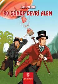 80 Günde Devri Alem Kitap Özeti Jules Verne