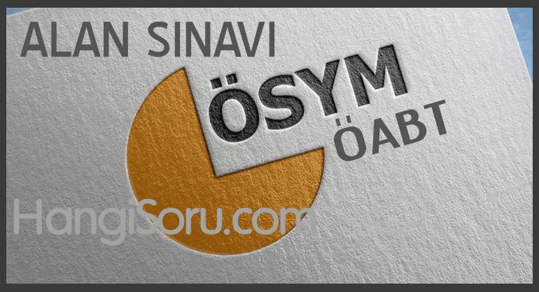 2019 Alan Sınavı (ÖABT) Konu Dağılımı ve Sınav Süreleri (Tüm Branşlar)