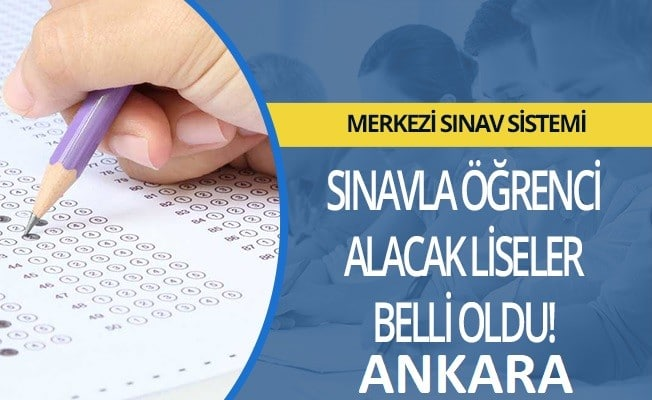 Ankara Sınavla Öğrenci Alacak Okullar Listesi (MEB)