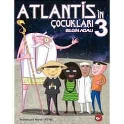 Atlantis'in Çocukları Kitap Özeti Bilgin Adalı