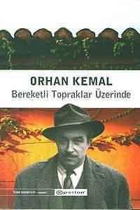 Bereketli Topraklar Üzerinde Kitap Özeti (Orhan Kemal) 63