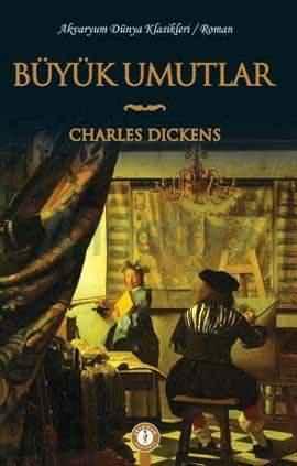 Büyük Umutlar Roman Özeti Charles Dickens