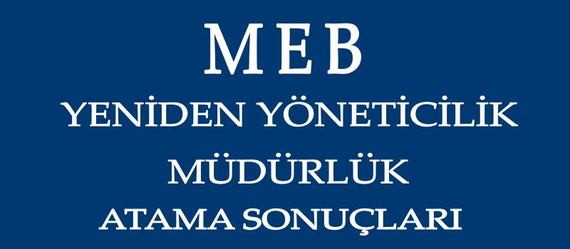 MEB Müdürlük Atama Sonuçları 2020 Açıklanan İller!