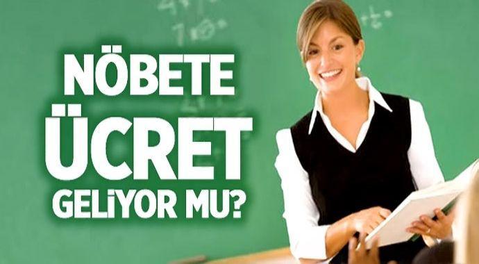 Öğretmene Nöbet Ücreti mi Geliyor?