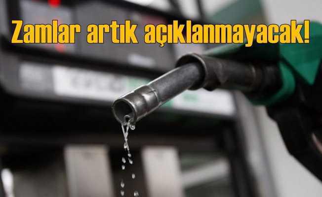 Benzine Gelen Zamlar Artık Açıklanmayacak!